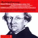 Nachtigallensang: Eduard Mörike in Vertonungen seiner Zeit