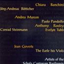 2008: 75 JAHRE Schola Cantorum Basiliensis: Canzon del Principe / Preludes choisis / Meister der Italienischen Renaissance / Giorno e Notte
