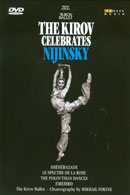 The Kirov celebrates: Nijinsky