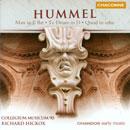 Hummel, Johann Nepomuk: Mass in E flat - Te Deum in D - Quod in orbe