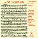 ...für Violine solo: Werke von Westhoff, Locatelli, Paganini, Hindemith u.a.