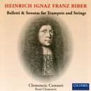 Biber, Heinrich Ignaz Franz: Balletti & Sonatas for Trumpets & Strings