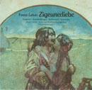 Lehár, Franz: Zigeunerliebe, Gipsy Love