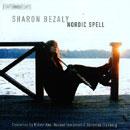 Nordic Spell - Sharon Bezaly: Flötenkonzerte