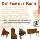 Die Familie Bach: Kinder-CD: Gerrit Zitterbart spielt Klavier, Cembalo, Clavichord & Hammerflügel