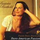 Berthold, Beatrice: Ibero-American Passion