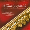 Der Klassik(ver)führer Band 3: Ein Hörbuch zu den schönsten Themen der klassischen Musik