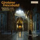 Frescobaldi, Girolamo: Fantasie and Canzoni