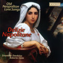 Delizie Napolitane: Neapolitanische Liebeslieder des 16. Jahrhunderts