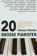 20 Große Pianisten: Ausgewählt und kommentiert von Carsten Dürer