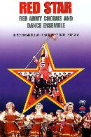 Red Star: Red Army Chorus & Dance Ensemble