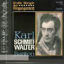 Karl Schmitt-Walter singt Arien