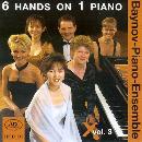 Baynov-Piano-Ensemble: 6 Hands on 1 Piano Vol. 3