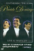 An Evening with Placido Domingo: Live at Wembley