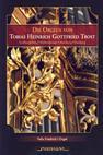 Details zum Titel Die Orgeln von Tobias Heinrich Gottfried Trost
