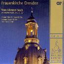 Frauenkirche Dresden - Vom Himmel hoch (Musik von Bach)