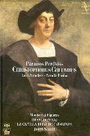 Christophoris Columbus: Paraísos Perdidos